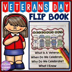 Veterans Day Activity. Fun flip book for your students to color and read.