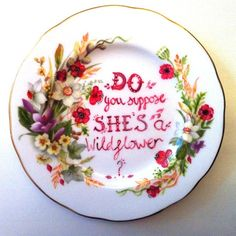 Do you suppose she's a wildflower - Alice In Wonderland - Quote Art - Vintage Plate
