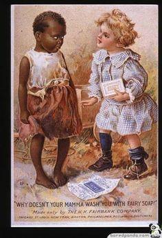 anuncios antiguos que hoy estarían prohibidos. . ¿Tu mamá no te lava con jabón Fairy?