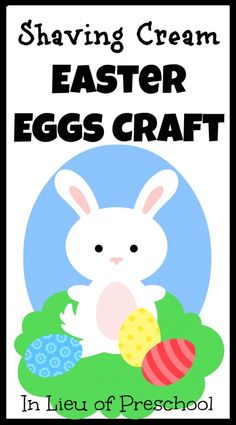 Messy Play: Shaving Cream Easter Eggs Craft -- a *new* and *improved* method for shaving cream painting!