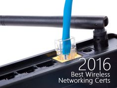 These wireless networking certifications are in demand in 2016. Find the most valuable certification for your career path on Tom's IT Pro.