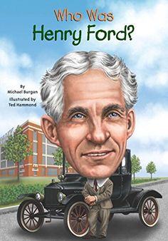 Who Was Henry Ford? by Michael Burgan http://www.amazon.com/dp/0448479575/ref=cm_sw_r_pi_dp_awaJvb0J1S6R1