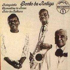 Clementina, Pixinguinha e João da Baiana