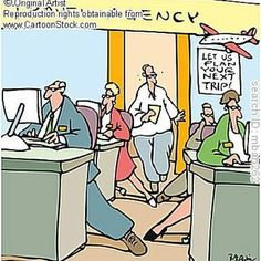 Office Humor: Let our travel agency plan your next trip.