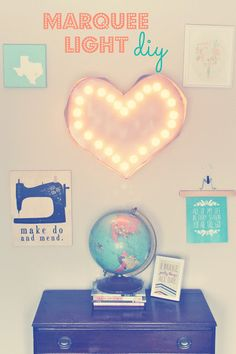 DIY Heart Marquee Light. I can't wait until my room had a wall with stuff like this, us waaaaay more random stuff that makes me happy!