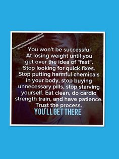 Seems these days everyone is only interested in the quick fixes - the wraps, the diet pills and miracle drugs, liposuction, etc.  STOP WASTING YOUR MONEY!!  If you just put in the hard work and focused on your nutrition and staying active as a lifestyle change, you will see results and save $$ especially on your health care bills alone!  Don't expect to transform overnight.  Make a lifetime commitment to your health.