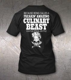 2ede5670455 Limited Edition Chef Culinary Beast Tee