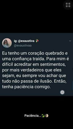 Mt paciência Sad Wallpaper, Memes Status, Sad Girl, Just Me, In My Feelings, Words Quotes, Picture Quotes, Cool Words, Verses