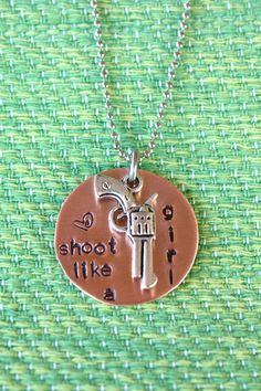 Shoot like a girl necklace or keychain - Copper Disk - Gun Charm