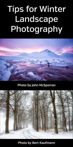 Winter Landscape Photography Tips. How to get beautiful cold weather photos. Snow, ice, nature. #photographytips #naturephotography #landscapephotography