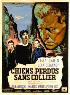 Chiens perdus sans collier, de Jean Delannoy ( 1955 - France )