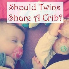 Discussion of the pros and cons of twin crib sharing......never know my dads a twin I may need this some day !
