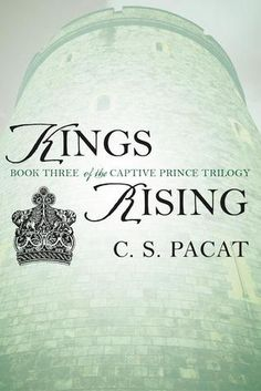 Télécharger ou Lire en Ligne Kings Rising Livre Gratuit (PDF ePub - C. Pacat, The stunning conslusion of worldwide phenomenon—from the boldly original author of Captive Prince and Prince's. Free Pdf Books, Free Ebooks, Got Books, Books To Read, Reading Online, Books Online, Believe, Captive Prince, Journey
