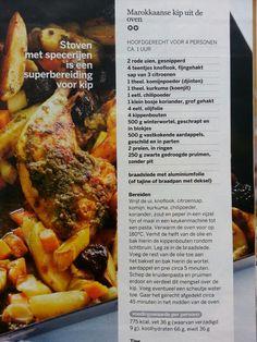 * Marokkaanse kip uit de oven / Gemaakt in de tajine . Heerlijk ! ( febr. 2016 )