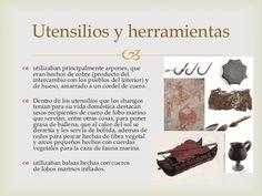 Los changos se relacionaron con otros pueblos de los cuales conseguían ciertos utensilios que ellos no fabricaban, existía un cruce de culturas.