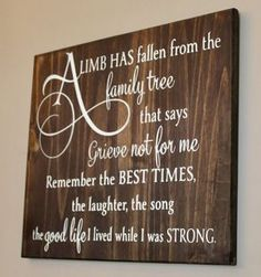 A Limb has fallen from the family tree plaque made of solid wood – Wally's Wood Crafts, LLC Family Tree Quotes, Family Sayings, Tree Of Life Quotes, Memory Crafts, Memorial Gifts, Memorial Ideas, Memorial Plaques, Funeral Memorial, Memorial Ornaments