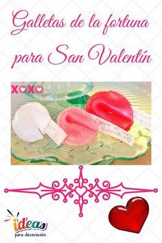¡Realiza una deliciosas galletas de la fortuna para ti y tú enamorad@! #Love