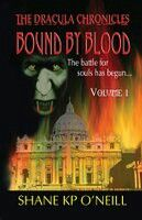"#490. ""Bound By Blood: Volume 1""  ***  Shane K.P. O'Neill  (2012)"