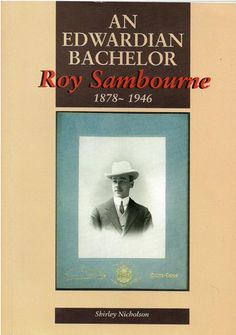 Biography of Roy Sambourne by Shirley Nicholson. A fascinating account of a life and an era.