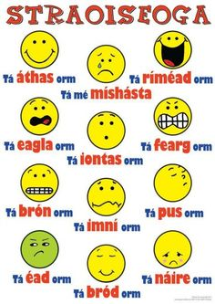 Straoiseoga as Gaeilge. Emoticons in Irish. Class Rules Poster, Gaelic Words, 6 Class, Irish Language, Irish Quotes, Irish Memes, Irish Culture, Irish American, Classroom Displays