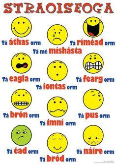 Straoiseoga as Gaeilge. Emoticons in Irish. Class Rules Poster, Gaelic Words, Irish Language, Irish Quotes, Irish Memes, Irish Culture, Irish American, Irish Dance, Classroom Displays