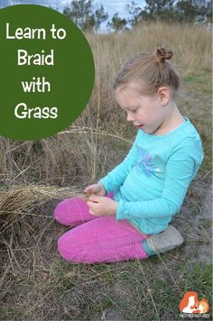 Did you learn to braid with doll's hair? Try grass instead!