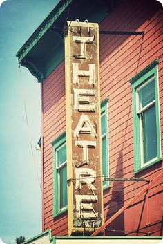 Old Theatre Sign   Flickr - Photo Sharing!