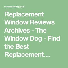 1000 ideas about replacement windows reviews on pinterest for Double hung replacement windows reviews