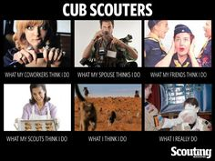 """Cub Scout leaders, we didn't forget about you. Here's your own version of """"What I Really Do""""!"""