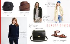 1 Navy Blue Cashmere Sweater     1 Black or Navy Tee     1 White or Cream Tee     1 Boyfriend Blazer     1 Silk Blouse     1 Pair Luxury Jeans     1 Pair Trousers     1 Leather Jacket     2 Leather Belts (brown, black)     1 Trench Coat     A Pair of Leather Ballet Flats     A Pair of Classic Heels     A Pair of Leather Boots     A Leather Handbag