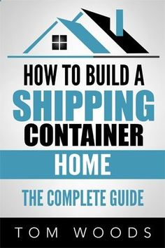 Container House - How To Build A Shipping Container Home- The Complete Guide eBook Cover #containerhome #shippingcontainer - Who Else Wants Simple Step-By-Step Plans To Design And Build A Container Home From Scratch?