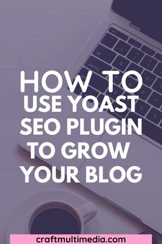 Learn more about how to use Yoast SEO plugins for blogger and how to install Yoast SEO plugin on your blog to grow your blog. #yoastseo #yoastseotips #yoastseoplugin #howtouseyoastseo What Is Search Engine, Seo Tutorial, Website Optimization, Seo Tips, Blogging For Beginners, How To Start A Blog, Blessings, Wordpress