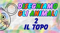 Disegniamo Gli Animali - Il Topo - Tutorial Di Disegno DIY - La Televisi...
