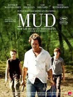 Mud  |  Matthew McConaughey and Tye Sheridan were spectacular.  Moving film.