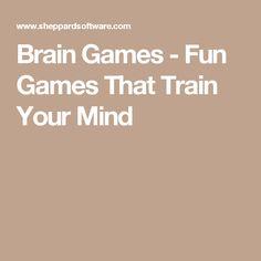 Brain Games - Fun Games That Train Your Mind