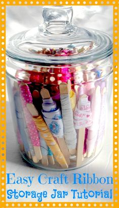 {Craft Organization} Easy Craft Ribbon Storage Jar Tutorial | Bowdabra Blog
