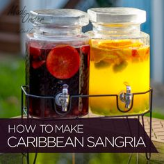 Who doesn't love Sangria? Try these two sangrias that are infused with Tropical flavors that instantly make you feel like you're in the Caribbean! Cheers!