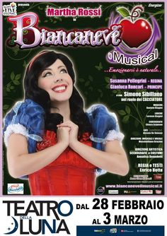 Official Poster by Annalisa Benedetti for Biancaneve il Musical 2012-2013 (Snow White the Musical) - copyright Annalisa Benedetti and Enrico Botta #biancaneve #snowwhite #musical