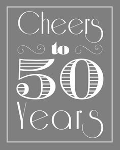 Cheers to 50 Years 50th Birthday 50th Anniversary by MSPrintables