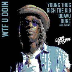 "New Music: Young Thug, Quavo, Rich The Kid & Duke ""WTF U Doin"" | Rap Radar http://rapradar.com/2017/06/05/new-music-young-thug-quavo-rich-the-kid-duke-wtf-u-doin/?utm_campaign=crowdfire&utm_content=crowdfire&utm_medium=social&utm_source=pinterest"