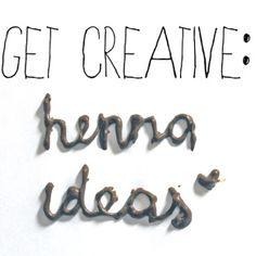 GET CREATIVE: HennaIdeas