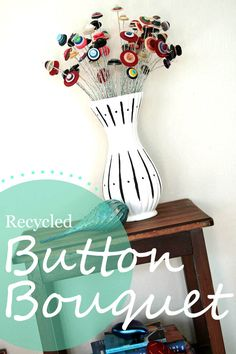 Recycled Button Bouquet