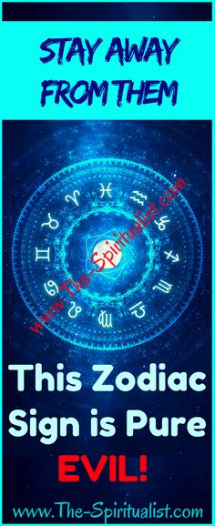 Stay Away From Them - This Zodiac Sign is Pure EVIL!