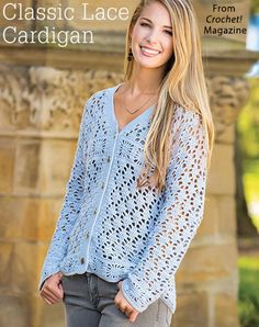 Classic Lace Cardigan from the Spring 2017 issue of Crochet! Magazine. Order a digital copy here: https://www.anniescatalog.com/detail.html?prod_id=135006