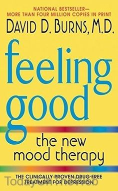 Free download or read online change your brain change your life feeling good the new mood therapy by david d burns new paperback fandeluxe Choice Image
