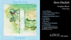 Steve Hackett - Voyage Of The Acolyte 1975 (Full Album)  Steve Hackett's solo debut album released just after the departure of Peter Gabriel