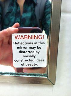 I LOVE it! Debería estar en todos los espejos