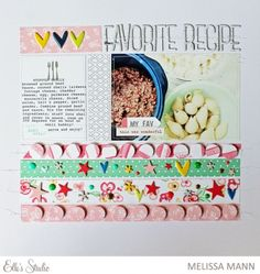Favorite Recipe by Melissa Mann using the Elle's Studio exclusive kit + Cienna collection