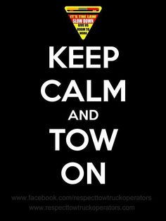 Towing Quote My Other Car Is A Tow Truck  Towing  Pinterest  Tow Truck And Cars