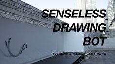 "Senseless Drawing Bot — yes, that's this robot's given name — is a graffiti machine, even if its creators So Kanno and Takahiro Yamaguchi wouldn't want to call it that as evidenced by their Tumblr page name ""This Is Not Graffiti."""